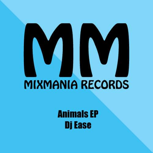 Animals Ep By Dj Ease Art Work