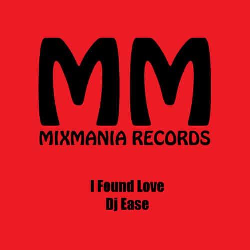 I Found Love (Original Mix) By Dj Ease Art Work