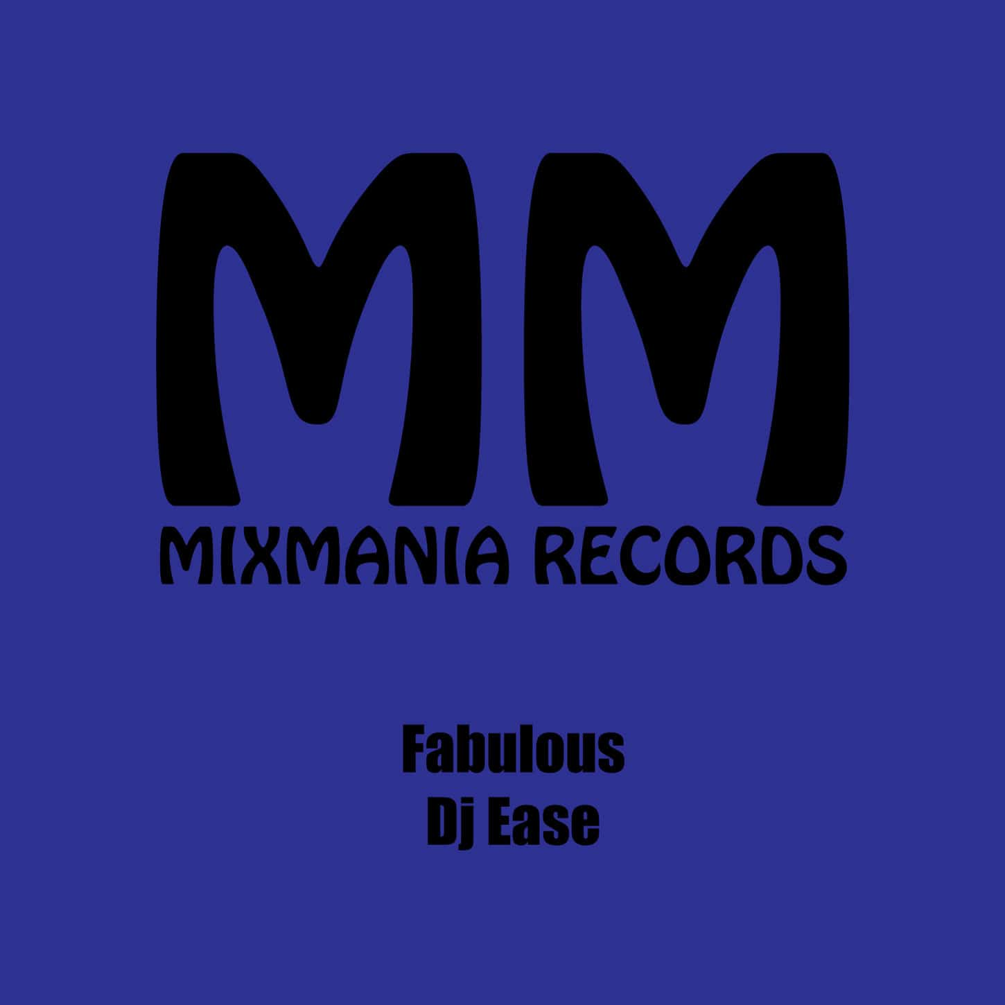 Fabulous (Original Mix) By Dj Ease Art Work