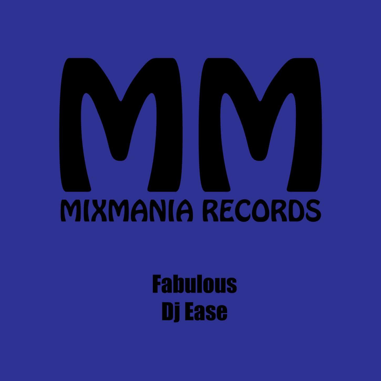 Fabulous (Original Mix) By Dj Ease Art Work