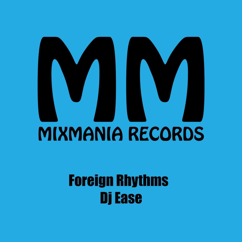 Foreign Rhythms (Original Mix) By Dj Ease Art Work