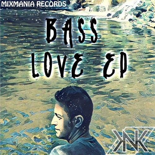 Bass Love EP By Dj KNK Art Work