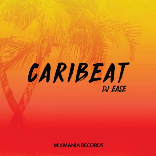 Caribeat (Original Mix) By Dj Ease Art Work