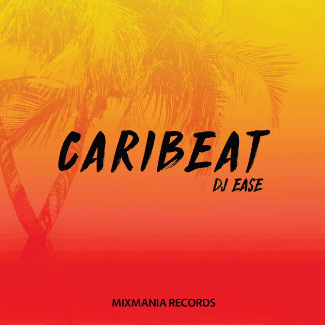 Caribeat (Original Mix) By Dj Ease Art Work