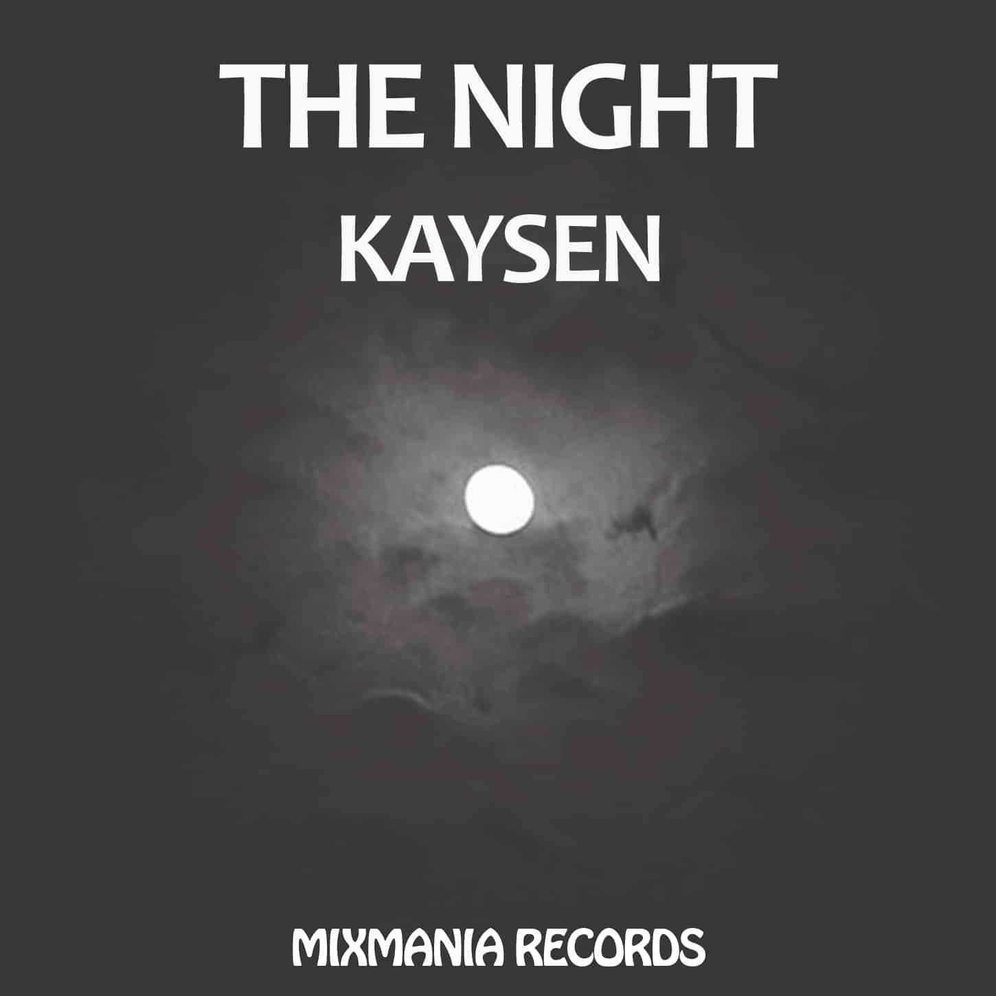 The Night (Original Mix) By Kaysen Art Work