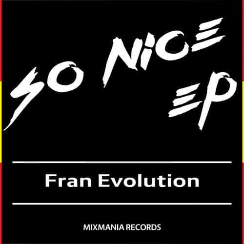 So Nice EP By Fran Evolution Art Work