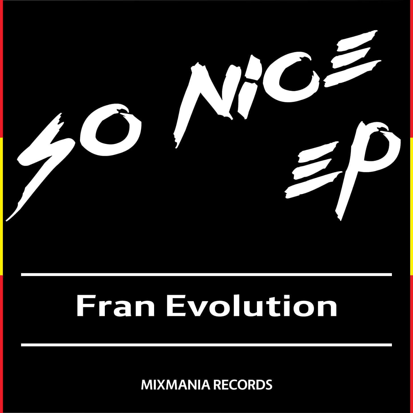 So Nice EP By Fran Evolution Art Work