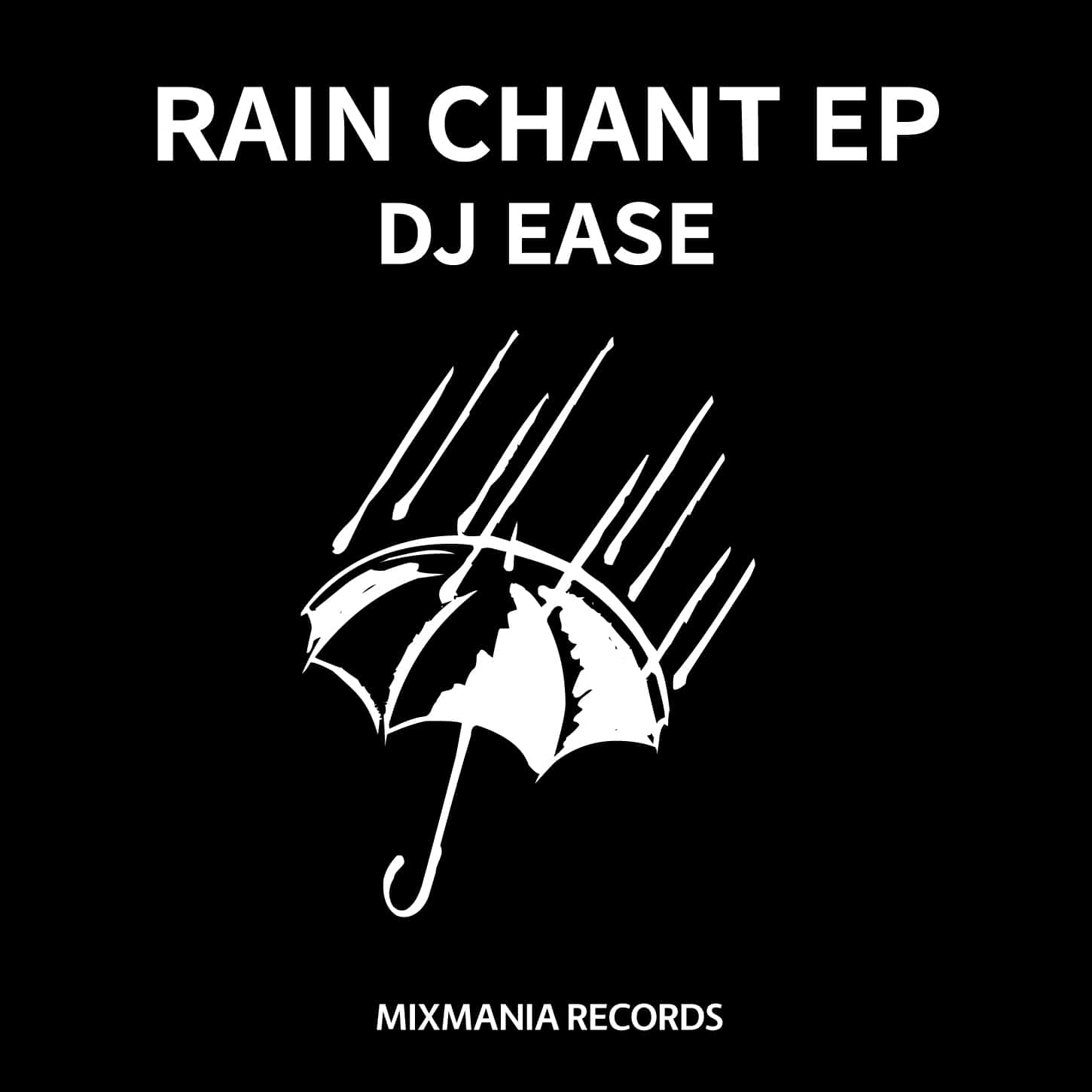 Rain Chant EP BY Dj Ease Art Work