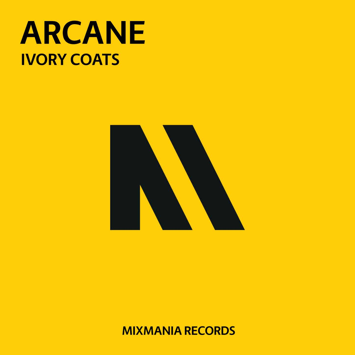 Arcane (Original Mix) By Ivory Coats Art Work