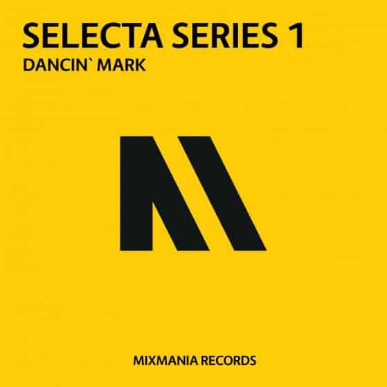 Dancin Mark Mixmania Records Selecta series