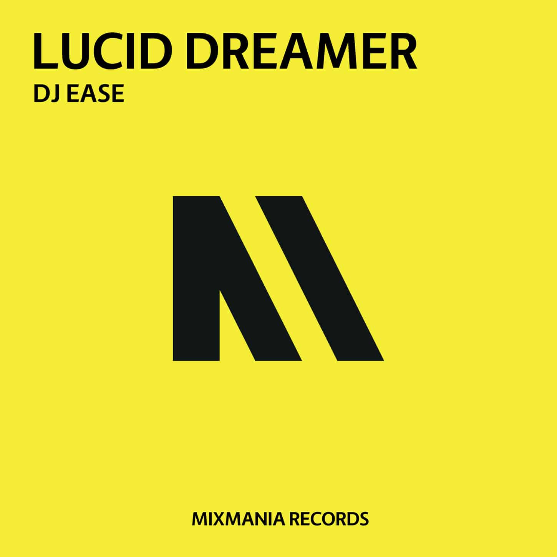 Lucid Dreamer (Original Mix) By Dj Ease