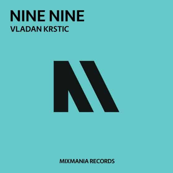 Nine Nine (Original Mix) By Vladan Krstic