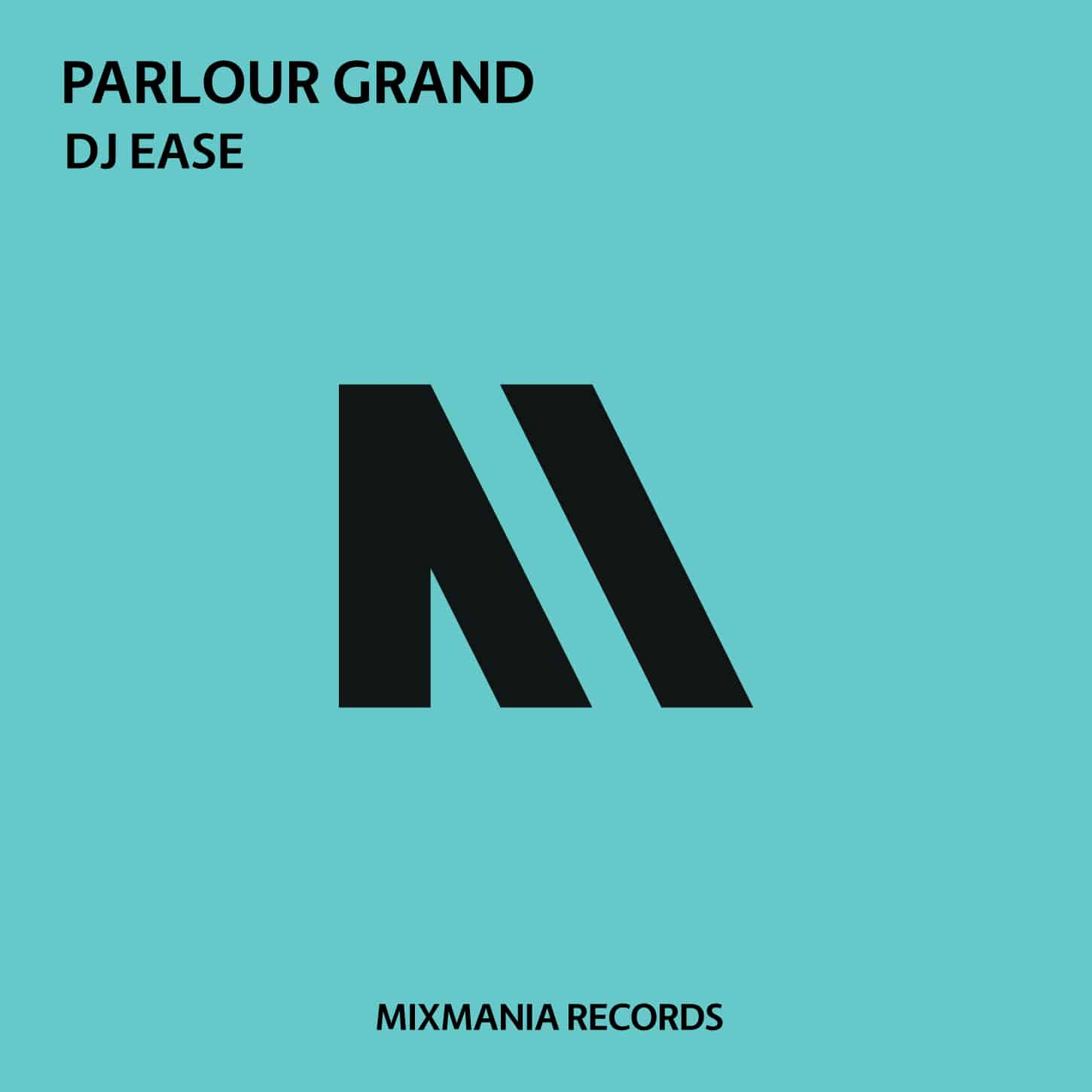 Parlour Grand (Original Mix) By Dj Ease