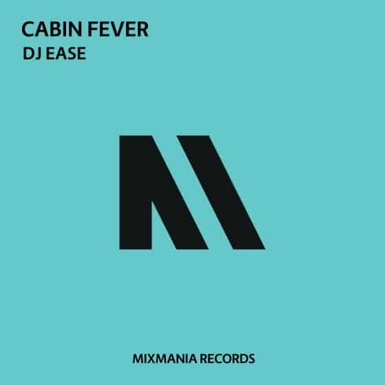 Dj Ease Cabin Fever