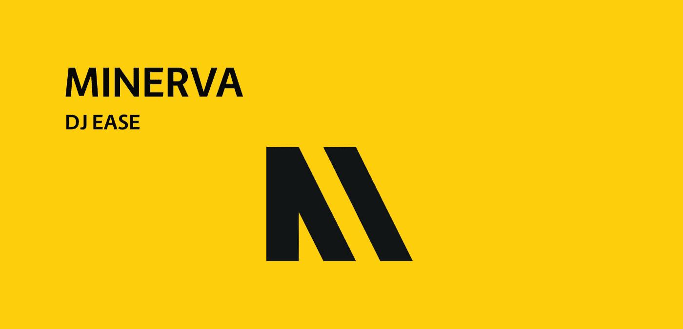 Minerva (Original Mix) By Dj Ease